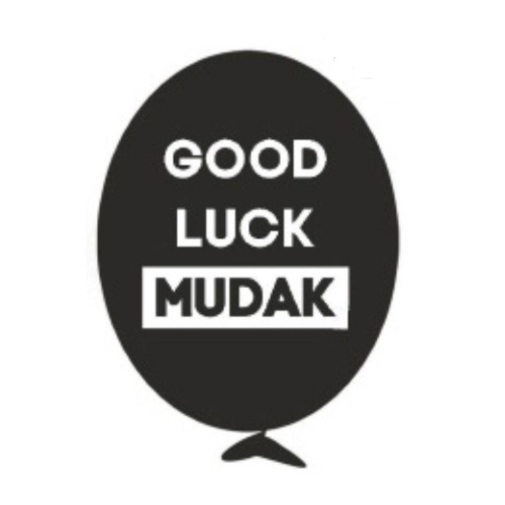 Шарик с надписью Good Luck Mudak